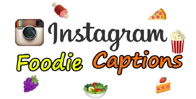155+ Best & Funny Food Captions for Instagram & Facebook