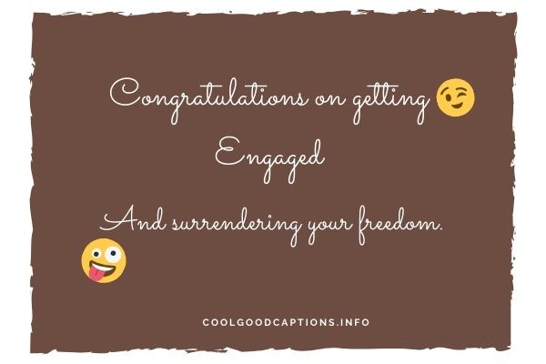 Funny Engagement Captions