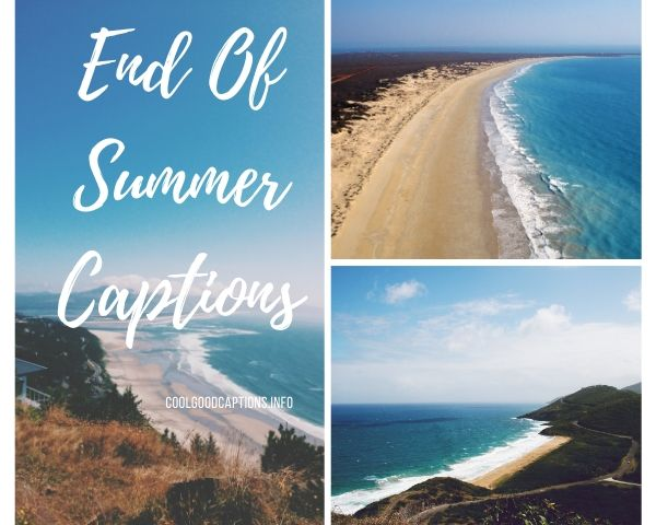 End Of Summer Captions