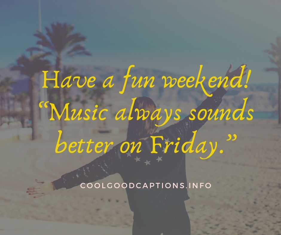 Great Weekend Quotes