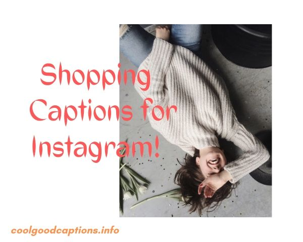 55 Shopping Captions Instagram Cool Shopping Quotes