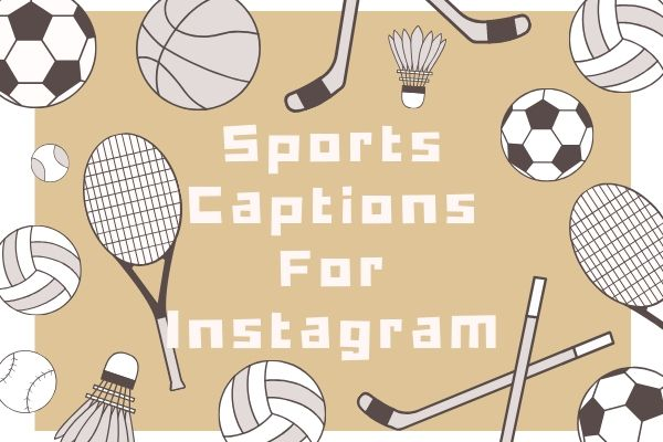 Sports Captions For Instagram