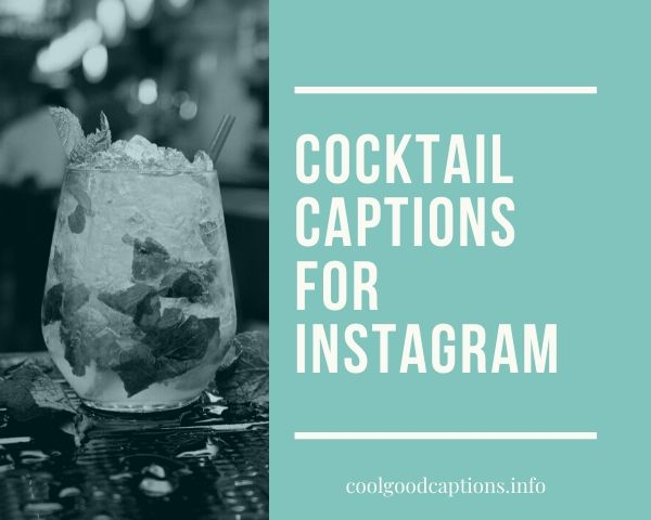 Cocktail Captions For Instagram